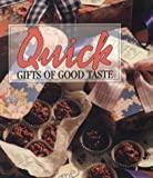 Quick Gifts of Good Taste (Memories in the Making Series)