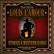 Stories of the Western Range: Three Tales by Louis LAmour | [Louis LAmour]