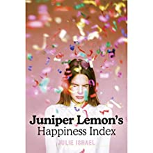 Juniper Lemon's Happiness Index Audiobook by Julie Israel Narrated by Abigail Revasch