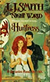 The Huntress (0671014757) by Smith, L. J.