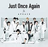 Just Once Again♪Apeace