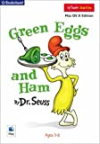 Green Eggs and Ham by Dr. Seuss (Mac)