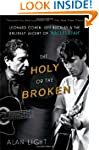 The Holy or the Broken: Leonard Cohen...