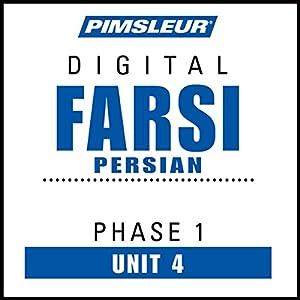 Farsi Persian Phase 1, Unit 04 Audiobook