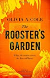 The Rooster's Garden (The Tasha Trilogy) (Volume 2)