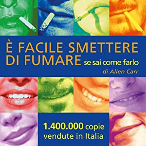 È facile smettere di fumare se sai come farlo [It's Easy to Quit Smoking if You Know How to Do It] Audiobook