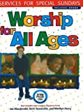 Worship for All Ages: Services for Special Sundays (Whole People of God Library) Marilyn Perry