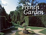 img - for The French Garden by Jean-Pierre Babelon (2001-05-01) book / textbook / text book