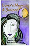 img - for Lover's Moon and Juniper: Poems for Lovers book / textbook / text book