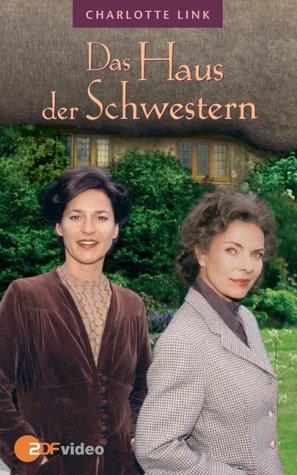 Charlotte Link: Das Haus der Schwestern [VHS]