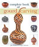 img - for Complete Book of Gourd Carving book / textbook / text book