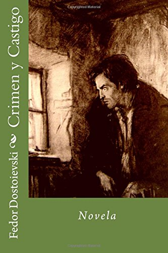 Crimen y Castigo: Novela