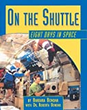 img - for On the Shuttle: Eight Days in Space book / textbook / text book