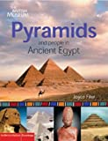 Joyce M. Filer Pyramids and People in Ancient Egypt