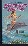 Deepwater Dreams (0380760037) by Van Scyoc, Sydney J.