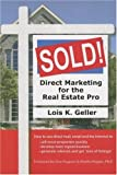 Sold!: Direct Marketing for the Real Estate Pro