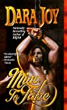 Mine to Take (Futuristic Romance) (0843944463) by Joy, Dara