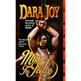 Mine to Take (Futuristic Romance) ~ Dara Joy