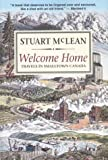 Welcome Home: Travels in Smalltown Canada (0140157298) by Stuart McLean