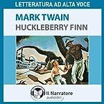 Le avventure di Huckleberry Finn | Mark Twain