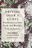 Driving over a cliff?:business lessons from the world