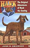 The Original Adventures #1 (Hank the Cowdog) (0141303778) by Erickson, John R.