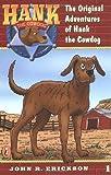 The Original Adventures #1 (Hank the Cowdog) (0141303778) by Erickson, John R.