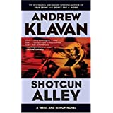 Shotgun Alley (Weiss and Bishop Novels) ~ Andrew Klavan