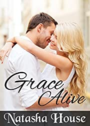 Grace Alive (Grace Alive Series Book 1)