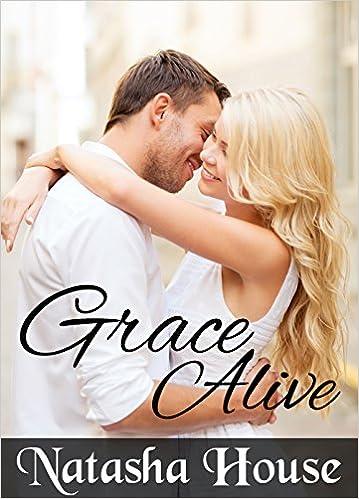Grace Alive (Grace Alive Series Book 1)