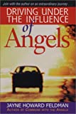 img - for Driving Under the Influence of Angels book / textbook / text book