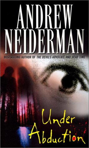 Under Abduction, ANDREW NEIDERMAN