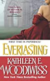 Everlasting (0060545534) by Woodiwiss, Kathleen E.