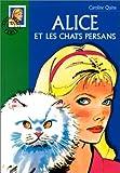 echange, troc Caroline Quine - Alice et les chats persans