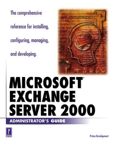 Microsoft Exchange Server 2000 Administrator's Guide