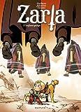 Zarla, Tome 3 : L\'enfant piégé par Janssens