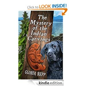Free Kindle Book: The Mystery of the Indian Carvings, by Gloria Repp. Publication Date: August 4, 2012