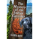 The Mystery of the Indian Carvings ~ Gloria Repp