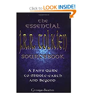 The Essential J.R.R. Tolkien Sourcebook: A Fan's Guide to Middle-Earth and Beyond by George Beahm
