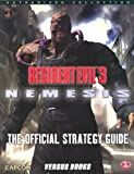 Resident Evil 3 Nemesis: Official Strategy Guide C. Loe