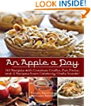 An Apple A Day: 365 Recipes with Crea...