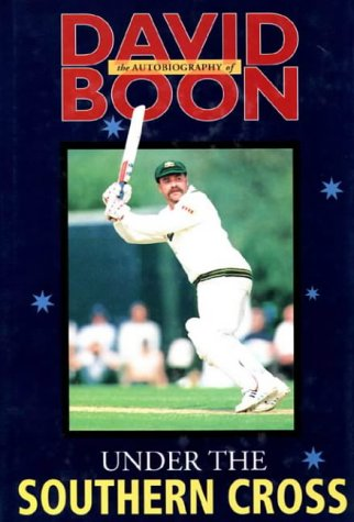 under-the-southern-cross-the-autobiography-of-david-boon