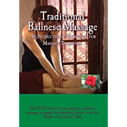 Traditional Balinese Massage: An Instructional Workshop for Massage Therapists