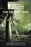 T2: The Future War (0380977931) by Stirling, S.M.