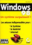 Windows 98 : Un syst�me surpuissant !