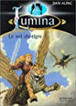 Lumina, 10�me �pisode : Le Vol du tigre
