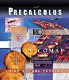 Precalculus: Modeling Our World (High School Version) (Comap, the Consortium for Mathematics and Its Applications)