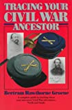 Tracing Your Civil War Ancestor (034536192X) by Bertram Hawthorne Groene