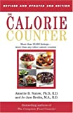 img - for The Calorie Counter; More Than 20,000 Listings, More Than Any Other Calorie Counter book / textbook / text book