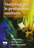 img - for Statistica per le professioni sanitarie book / textbook / text book